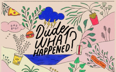 colorful illustrated postcard with the words Dude What Happened?