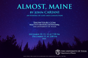 Poster for the play Almost, Maine giving information about the play and depicting a nighttime sky and silhouettes of pine trees